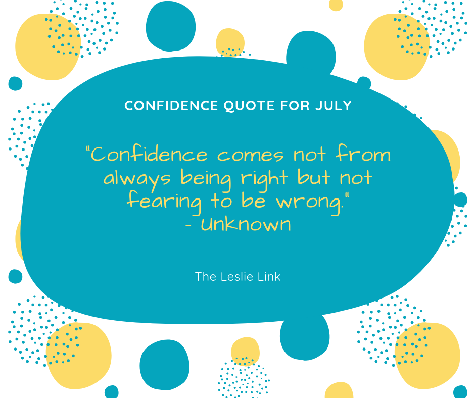 Confidence Quote for July